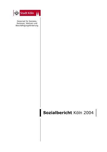 Sozialbericht Köln 2004 - Stadt Köln