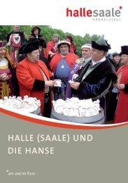 Halle (Saale) und die HanSe - Stadt Halle (Saale)