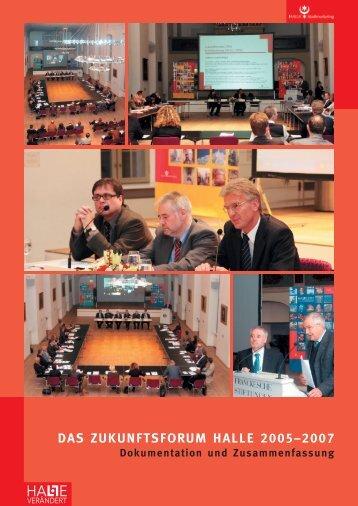DAS ZukunfTSforuM HAlle 2005–2007 - Stadtmarketing Halle