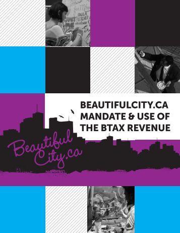 BEAUTIFULCITY.CA MANDATE & USE OF THE BTAX REVENUE