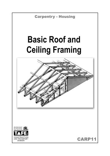 Cover Basic Roof & Ceiling Framing – Nirimba ... - Nirimbatafe.com