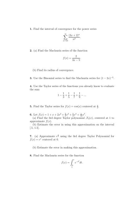 1  Find the interval of convergence for the power series
