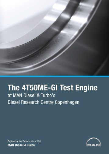 The 4T50ME-GI Test Engine at MAN Diesel & Turbo's ... - Sae.org