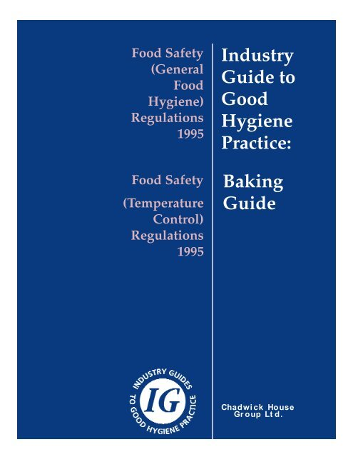 Industry Guide to Good Hygiene Practice: Baking Guide