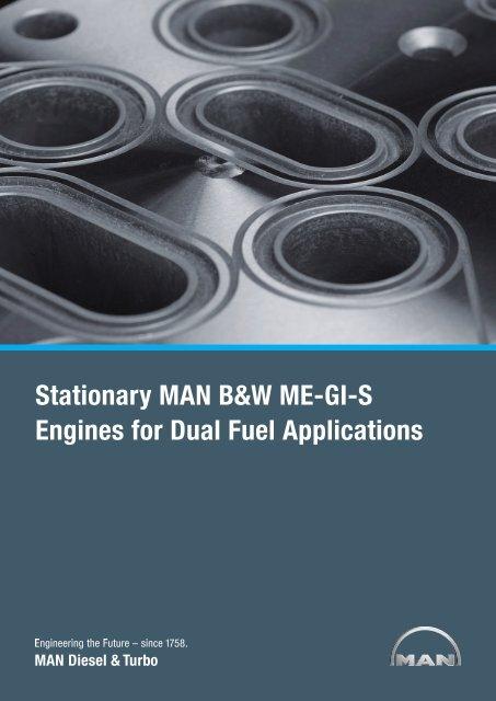 Stationary MAN B&W ME-GI-S Engines for - MAN Diesel & Turbo
