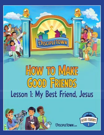 Lesson 1: My Best Friend, Jesus - Kidology