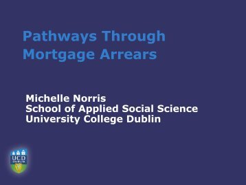 Pathways Through Mortgage Arrears - University College Dublin