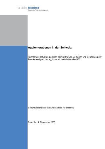 Agglomerationen in der Schweiz - Dr. Markus Spinatsch -- Beratung ...