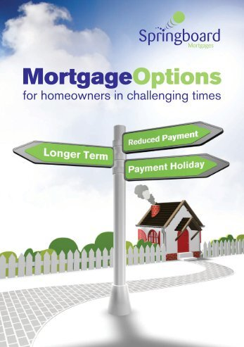our Mortgage Options Booklet - Springboard