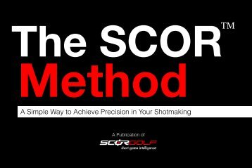 A Simple Way to Achieve Precision in Your Shotmaking - SCOR Golf