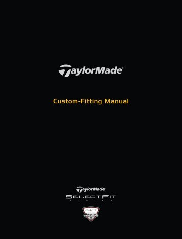 Custom-Fitting Manual - Taylor Made Golf