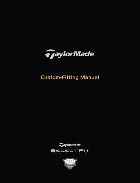 Custom Fitting Manual Taylor Made Golf