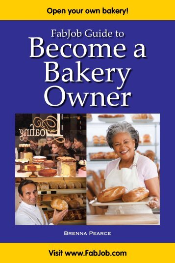 Become A Bakery Owner - Fabjob.com