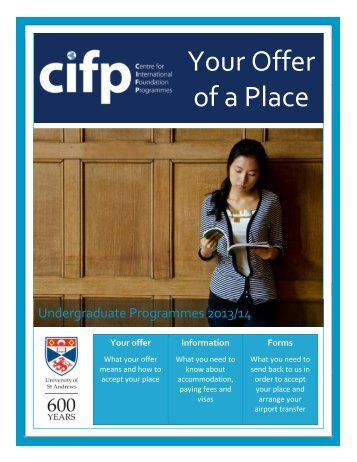 Undergraduate Your Offer of a Place 2013 - University of St Andrews