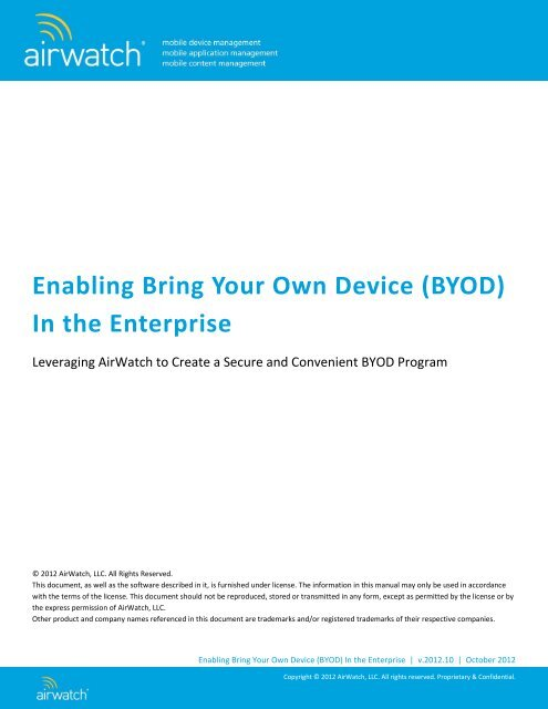 Enabling Bring Your Own Device (BYOD) In the Enterprise