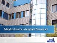 Gebäudeautomation in komplexen Grossanlagen - MST ...