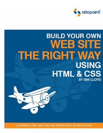 Build Your Own Web Site The Right Way Using HTML ... - Course Stuff