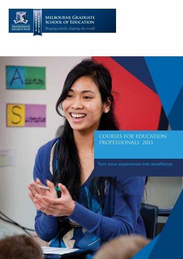 courses for education professionals 2013 - Melbourne Graduate ...