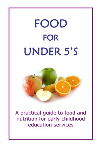 A practical guide to food and nutrition for early childhood education ...