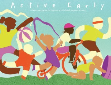Active Early a Wisconsin guide for improving childhood physical ...