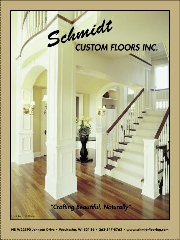 To read more care & maintenance - Schmidt Custom Floors, Inc.