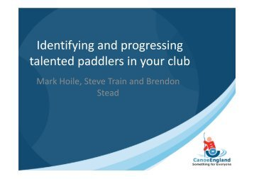 Identifying and progressing talented paddlers in your club