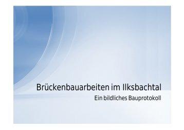 Brückenbauarbeiten im Ilksbachtal