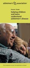 Parent's Guide: Helping Children and Teens Understand Alzheimer's
