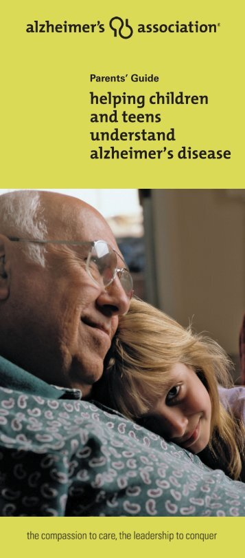Parent's Guide: Helping Children and Teens Understand Alzheimer's