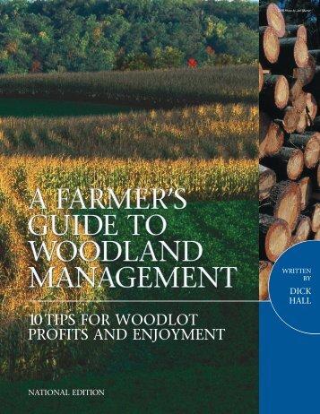 10TIPS FOR WOODLOT PROFITS AND ENJOYMENT - WoodWorks