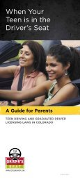When Your Teen is in the Driver's Seat - Colorado Department of ...
