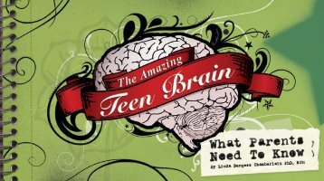 The Amazing Teen Brain - Institute for Safe Families