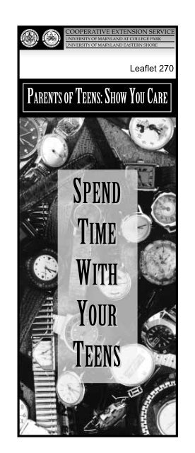 SPEND TIME WITH YOUR TEENS - University of Maryland Extension