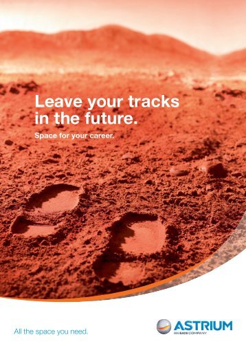 Leave your tracks in the future. Space for your career. - Astrium - EADS