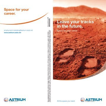 Leave your tracks in the future. - Astrium - EADS