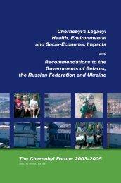Chernobyl's Legacy: Health, Environmental and Socia ... - IAEA