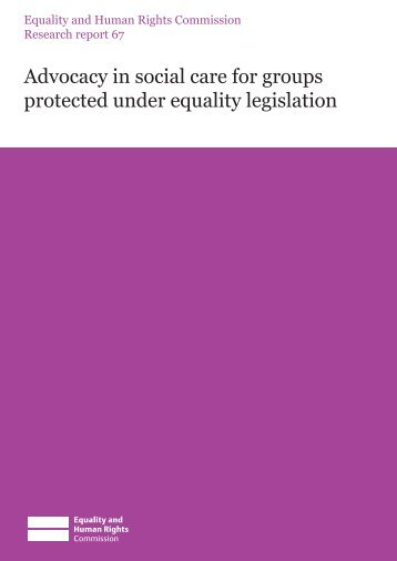 research_report_67_advocacy_in_social_care_for_groups_protected_under_equality_legislation