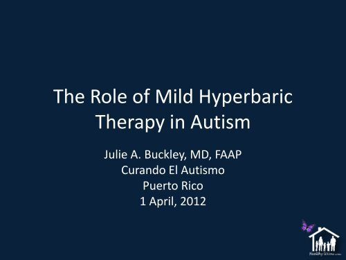 The Role of Mild Hyperbaric Therapy in Autism - Curando el Autismo
