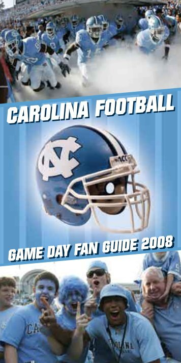 CAROLINA FOOTBALL - University of North Carolina at Chapel Hill