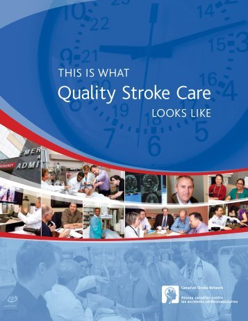Quality Stroke Care - Canadian Stroke Network