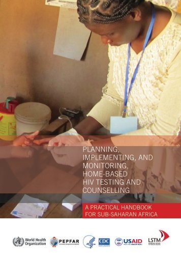 Planning, implementing, and monitoring, home-based HIV testing ...
