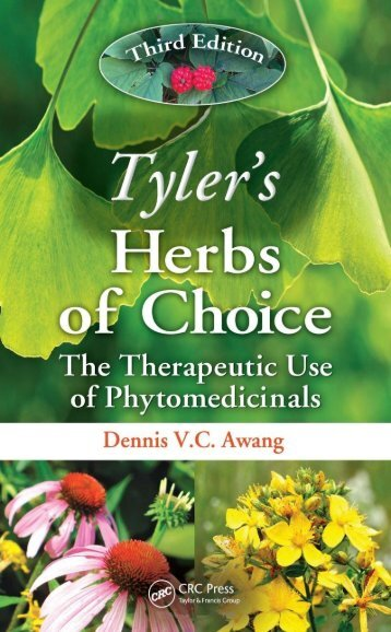 Tyler's Herbs of Choice: The Therapeutic Use of Phytomedicinals ...