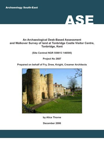An Archaeological DBA and Walkover Survey of Land - Archaeology ...