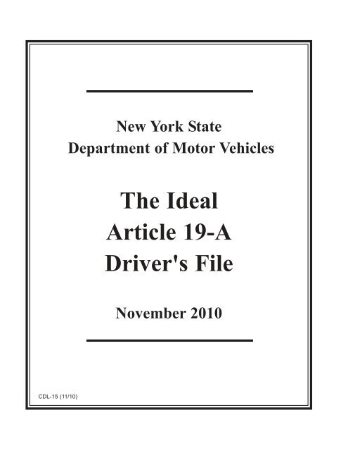 The Ideal Article 19-A Driver's File - DMV - New York State
