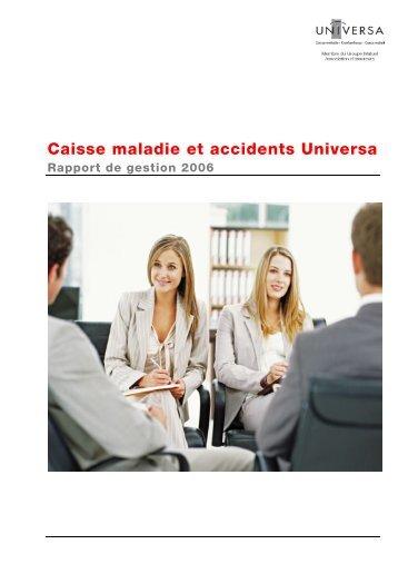 Caisse maladie et accidents Universa 2006 - PDF - Groupe Mutuel