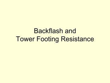 Backflash and Tower Footing Resistance - Ieee-tpc.org