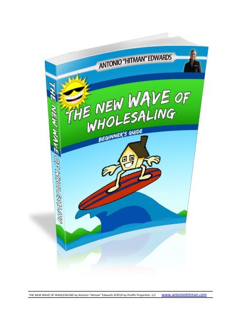 "THE NEW WAVE OF WHOLESALING by Antonio ""Hitman"""