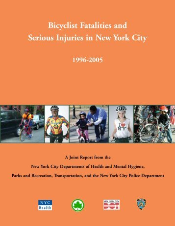 Bicyclist Fatalities and Serious Injuries in New York City - NYC.gov
