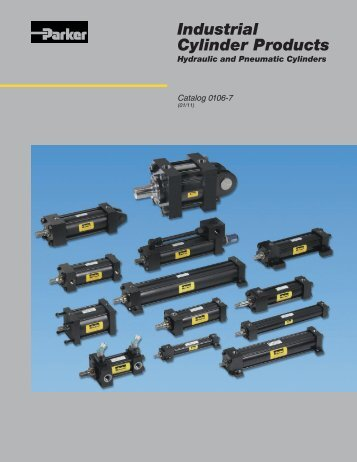 Industrial Cylinder Products, Hydraulic and Pneumatic ... - Parker