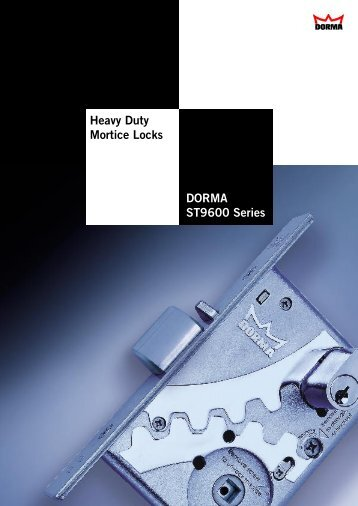 DORMA ST9600 Series Heavy Duty Mortice Locks - Ralenti 2 Build